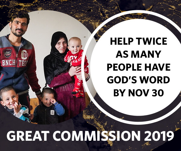 Help twice as many people have God's Word by Nov 30.