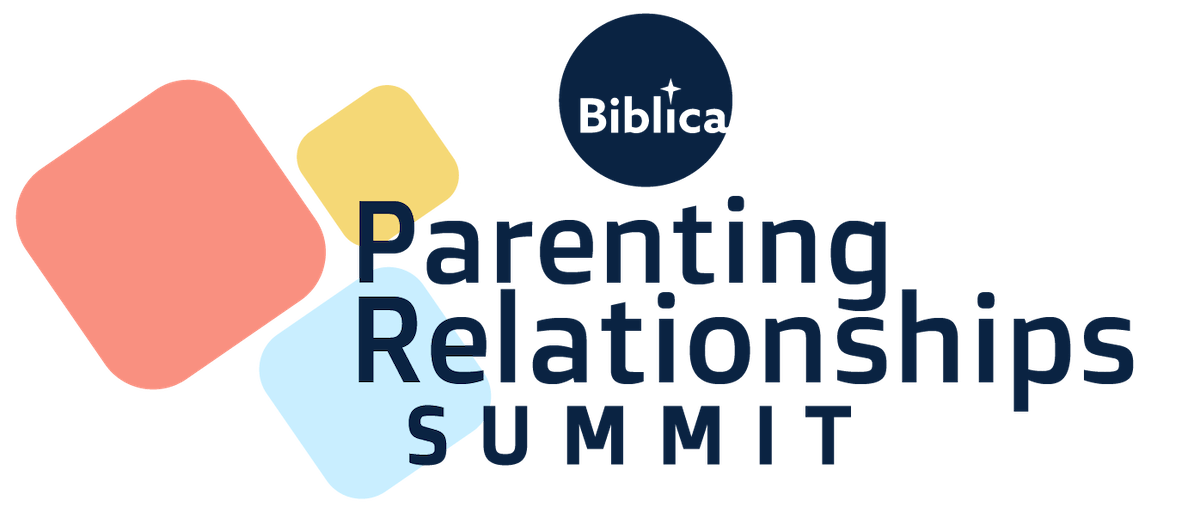 Biblica + Axis Partnership – Parenting Relationships Summit Feb 14 – 28