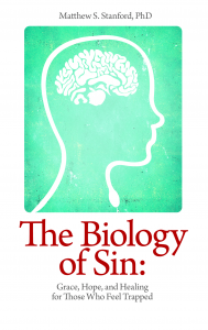 The Biology of Sin by Matthew S. Stanford PhD