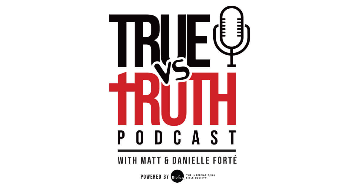 Matt Forté's 'True vs. Truth' Podcast Exposes the Self-Defined Truth of Our Culture
